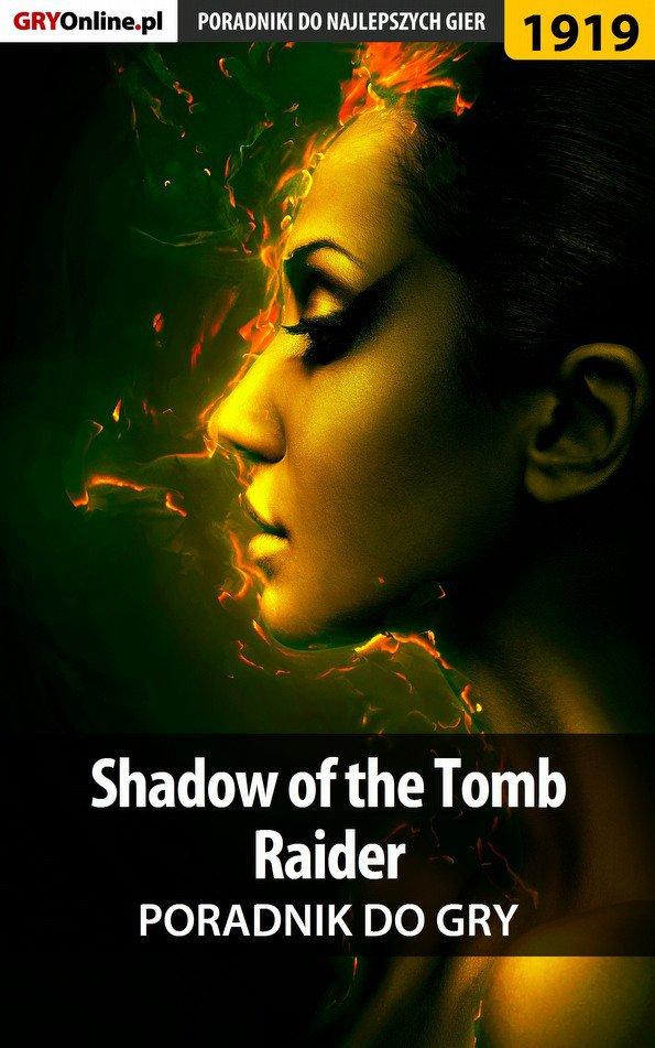 Shadow of the Tomb Raider - poradnik do gry - Ebook (Książka EPUB) do pobrania w formacie EPUB