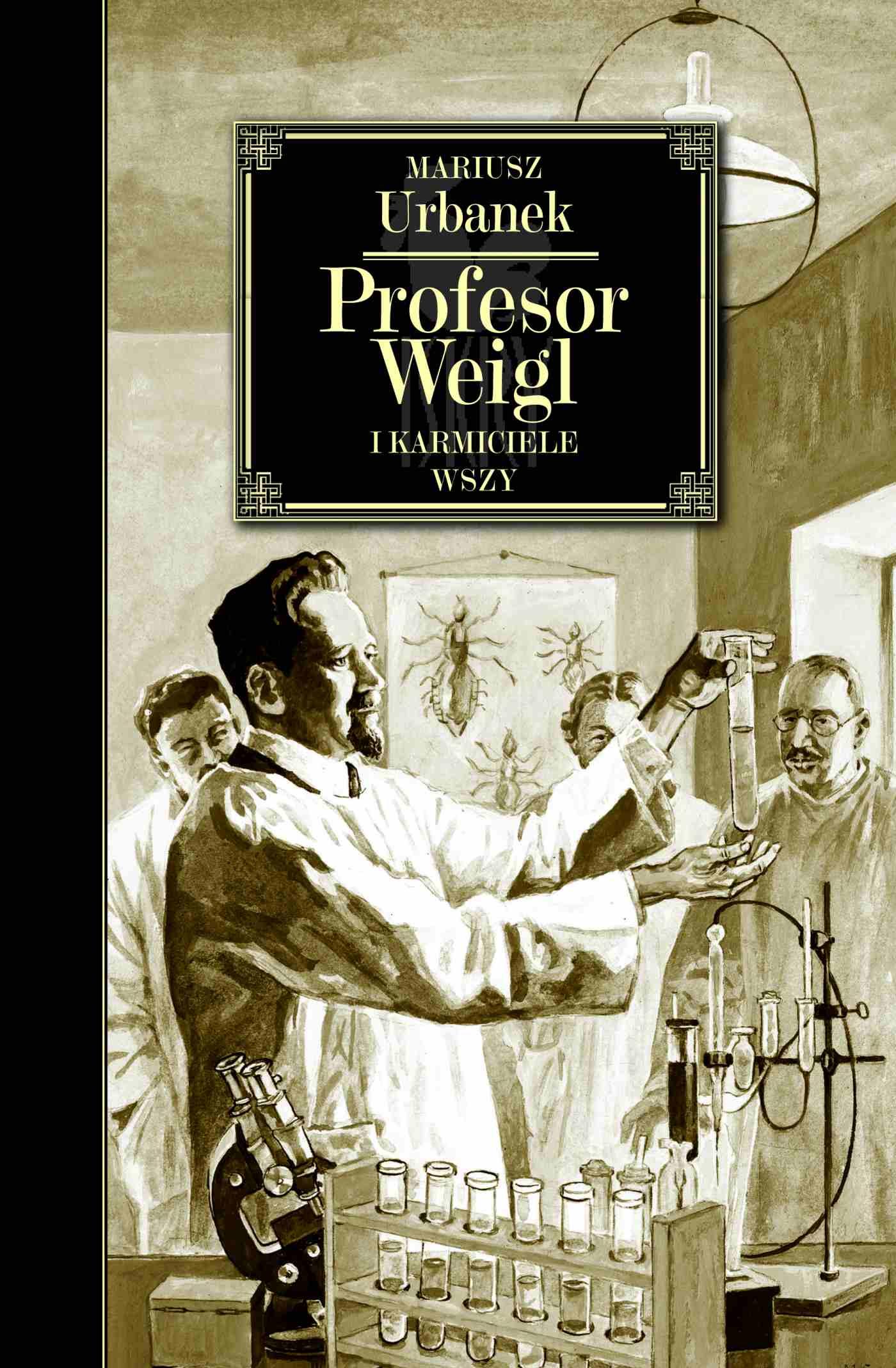 Profesor Weigl i karmiciele wszy - Ebook (Książka na Kindle) do pobrania w formacie MOBI