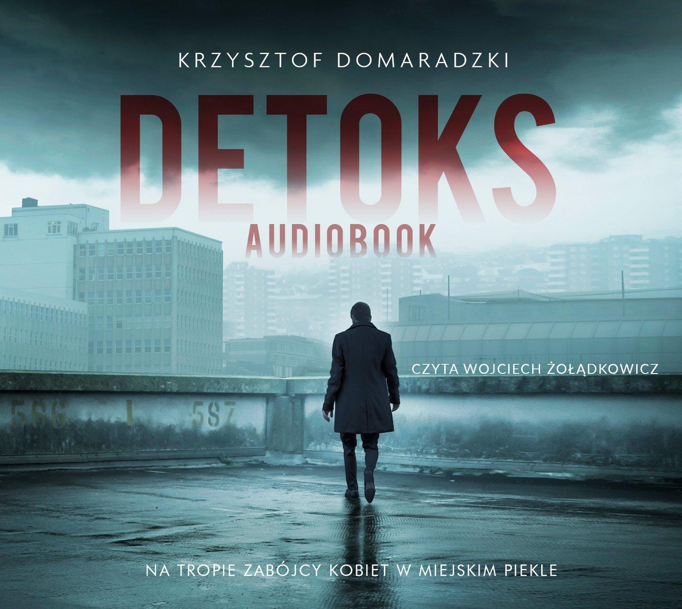 Detoks - Audiobook (Książka audio MP3) do pobrania w całości w archiwum ZIP