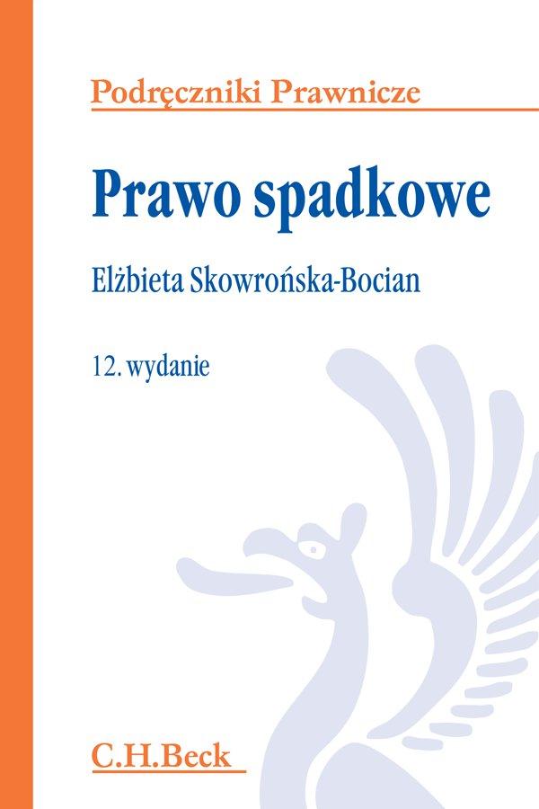 Prawo spadkowe. Wydanie 12 - Ebook (Książka PDF) do pobrania w formacie PDF