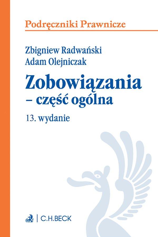 Zobowiązania - część ogólna. Wydanie 13 - Ebook (Książka PDF) do pobrania w formacie PDF