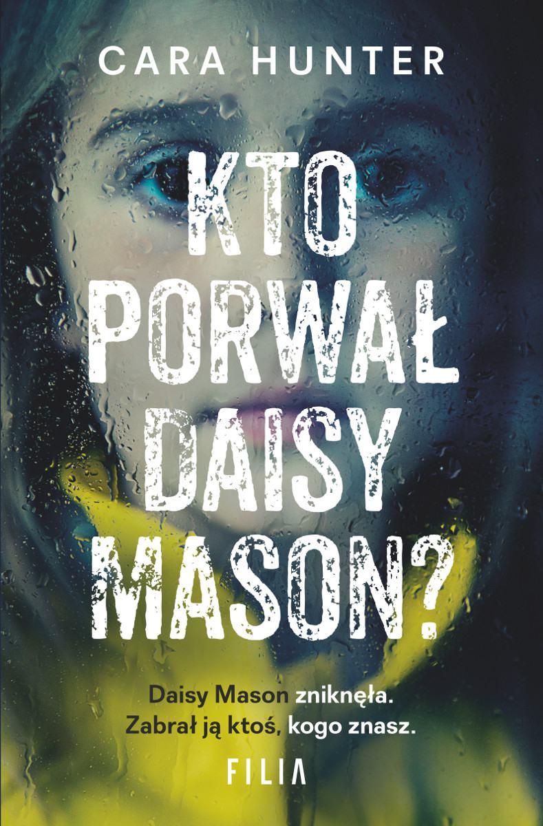 Kto porwał Daisy Mason - Ebook (Książka EPUB) do pobrania w formacie EPUB