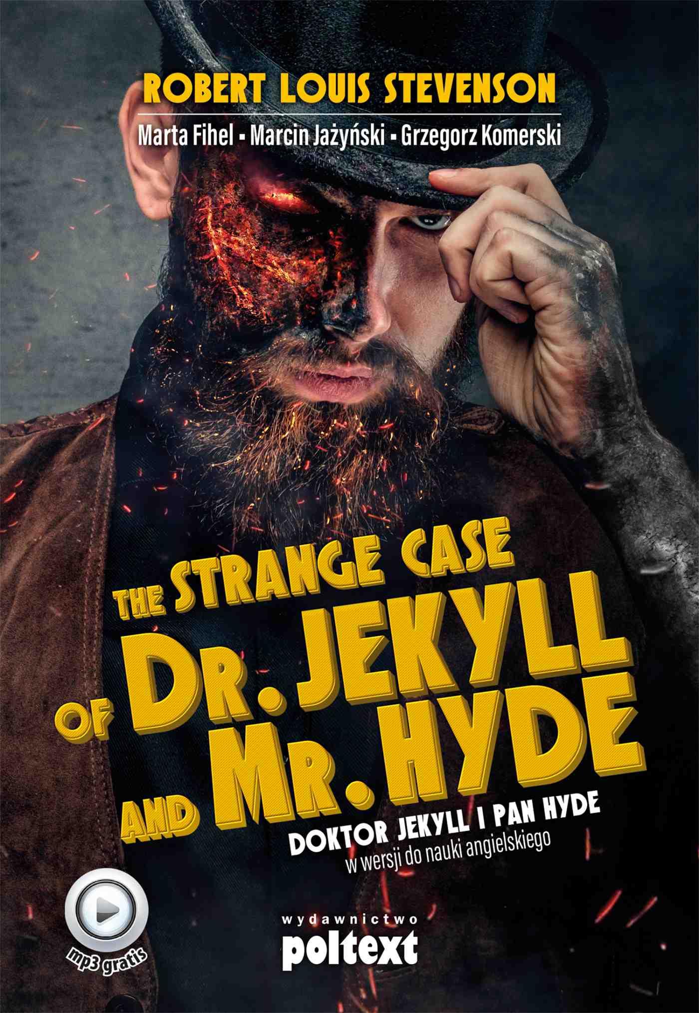 The Strange Case of Dr. Jekyll and Mr. Hyde. Doktor Jekyll i Pan Hyde w wersji do nauki angielskiego - Ebook (Książka na Kindle) do pobrania w formacie MOBI