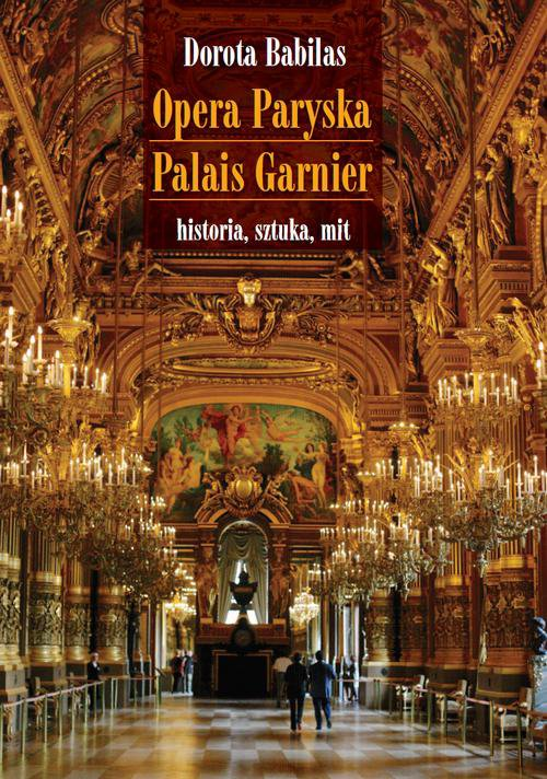 Opera Paryska Palais Garnier - Ebook (Książka PDF) do pobrania w formacie PDF