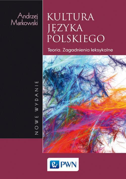 Kultura języka polskiego. Teoria Zagadnienia leksykalne - Ebook (Książka na Kindle) do pobrania w formacie MOBI