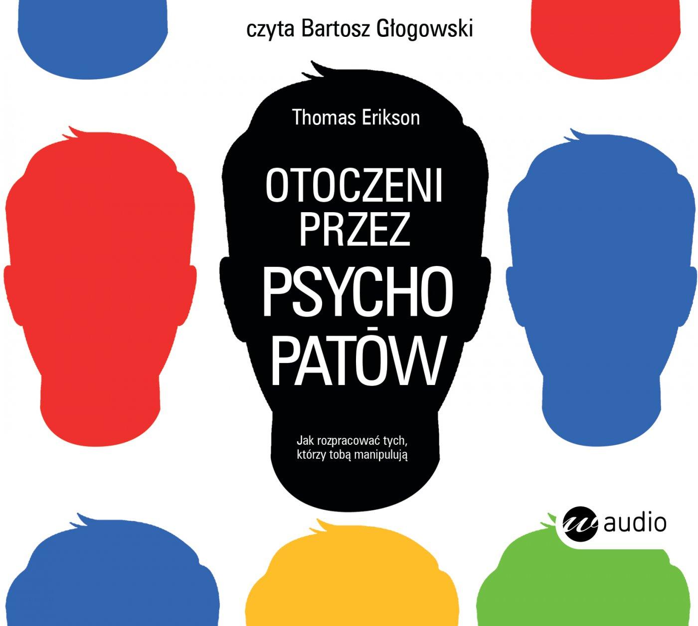Otoczeni przez psychopatów - Audiobook (Książka audio MP3) do pobrania w całości w archiwum ZIP