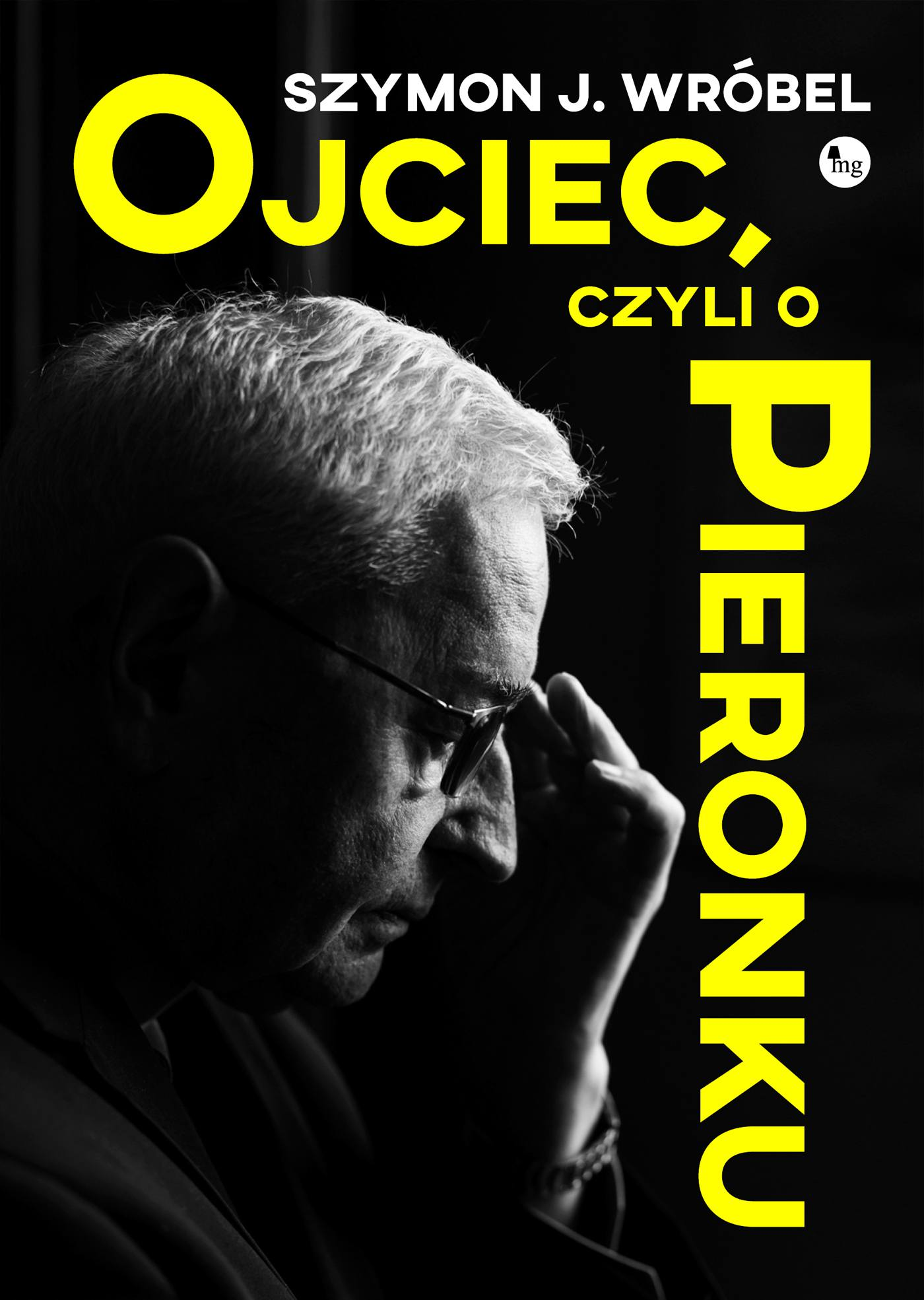Ojciec, czyli o Pieronku - Ebook (Książka na Kindle) do pobrania w formacie MOBI