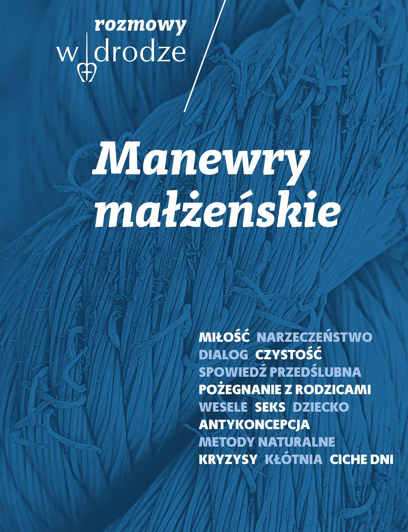 Rozmowy W drodze. Manewry małżeńskie. - Ebook (Książka EPUB) do pobrania w formacie EPUB