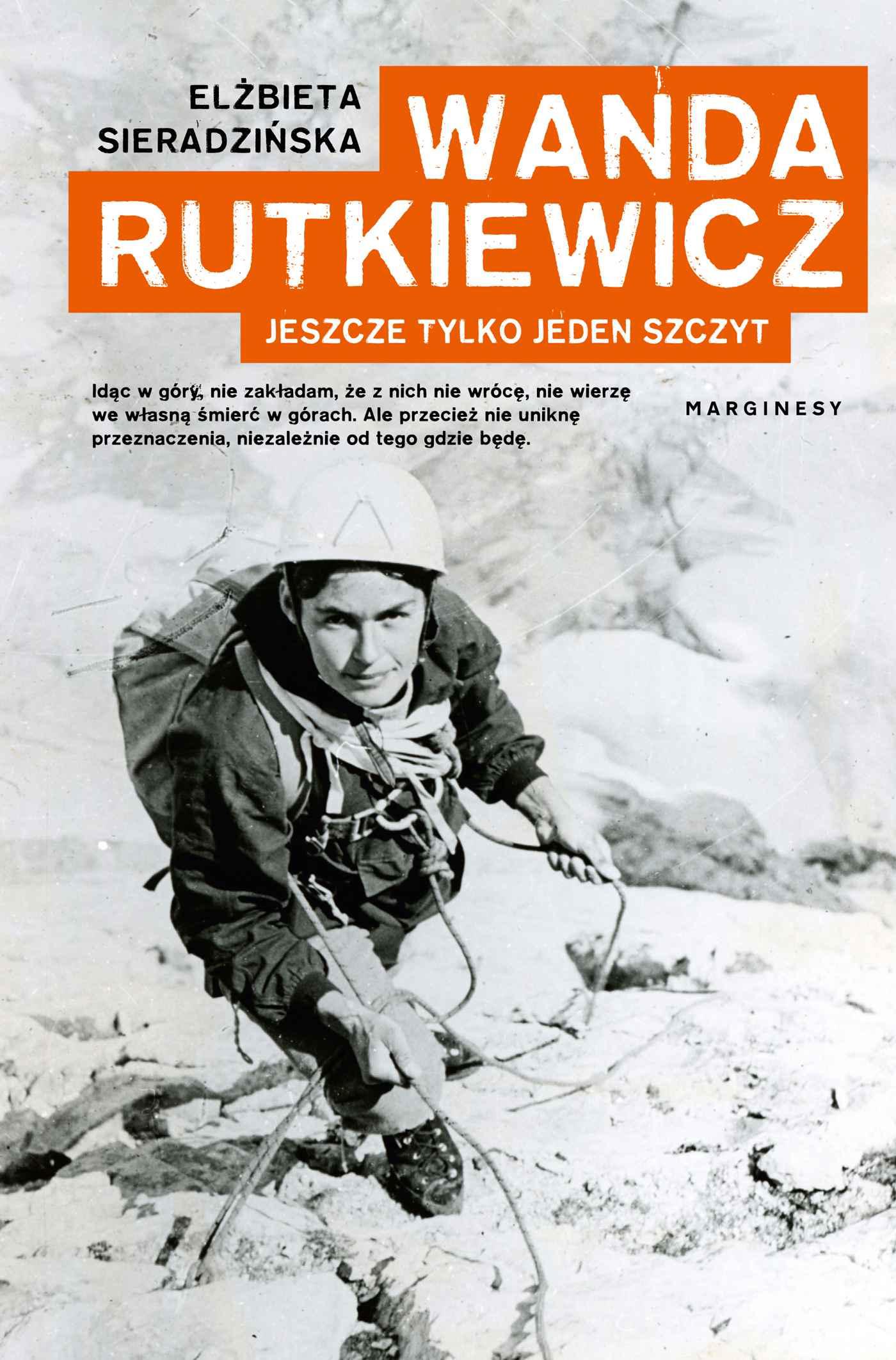 Wanda Rutkiewicz. Jeszcze tylko jeden szczyt - Ebook (Książka EPUB) do pobrania w formacie EPUB
