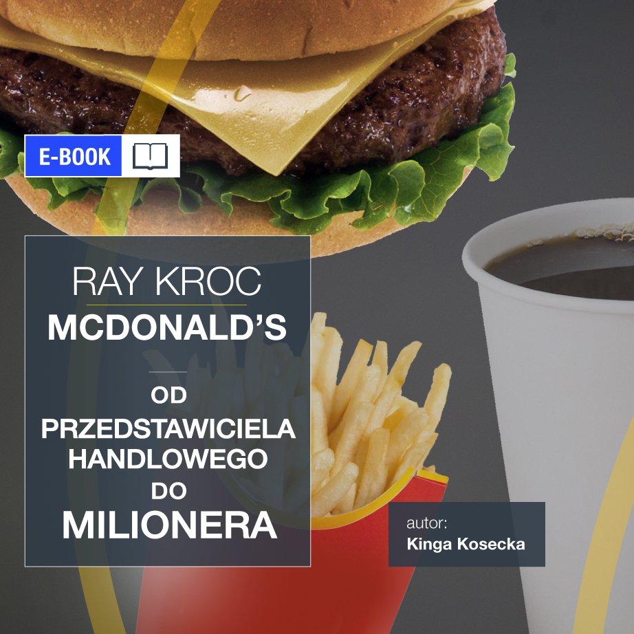 Imperium McDonald's. Od przedstawiciela handlowego do milionera. Ray Kroc - Ebook (Książka EPUB) do pobrania w formacie EPUB