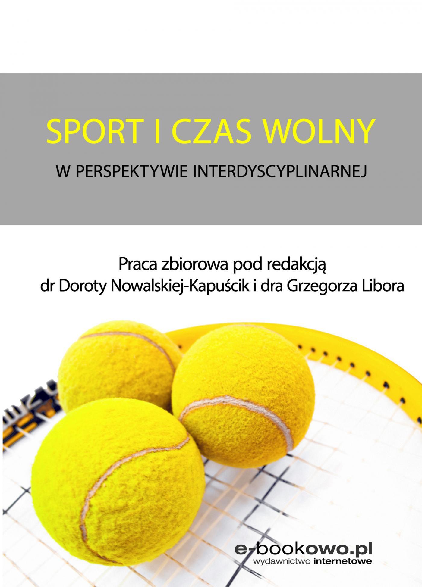 Sport i czas wolny w perspektywie interdyscyplinarnej - Ebook (Książka na Kindle) do pobrania w formacie MOBI