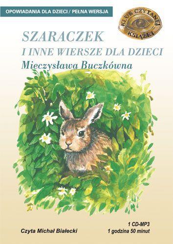 Szaraczek i inne wiersze dla dzieci - Audiobook (Książka audio MP3) do pobrania w całości w archiwum ZIP