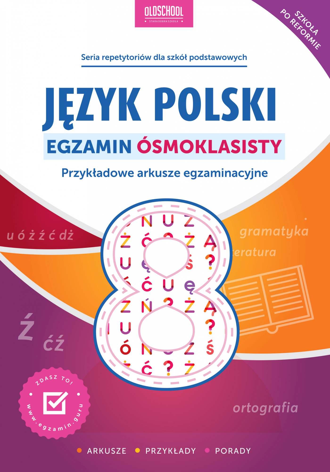 Język polski. Egzamin ósmoklasisty - Ebook (Książka PDF) do pobrania w formacie PDF