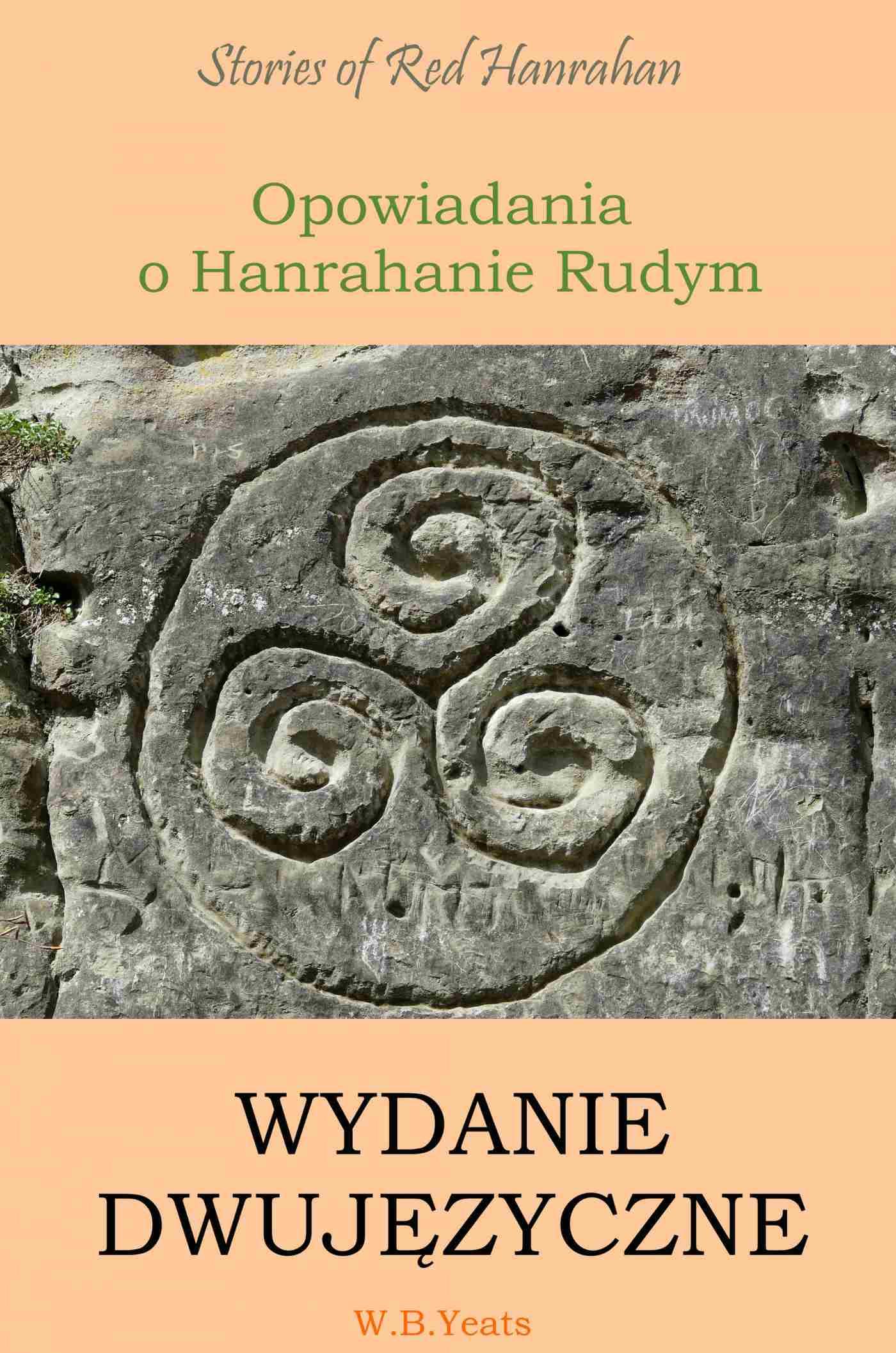 Opowiadania o Hanrahanie Rudym. Wydanie dwujęzyczne angielsko-polskie - Ebook (Książka PDF) do pobrania w formacie PDF