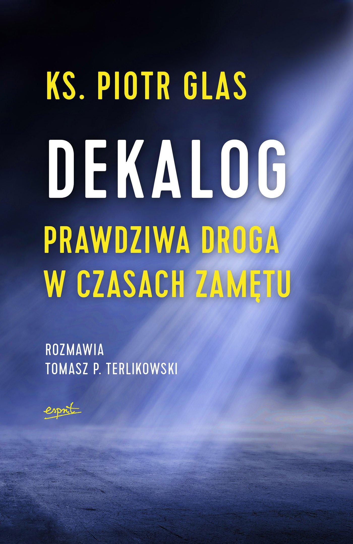 Dekalog - Ebook (Książka EPUB) do pobrania w formacie EPUB
