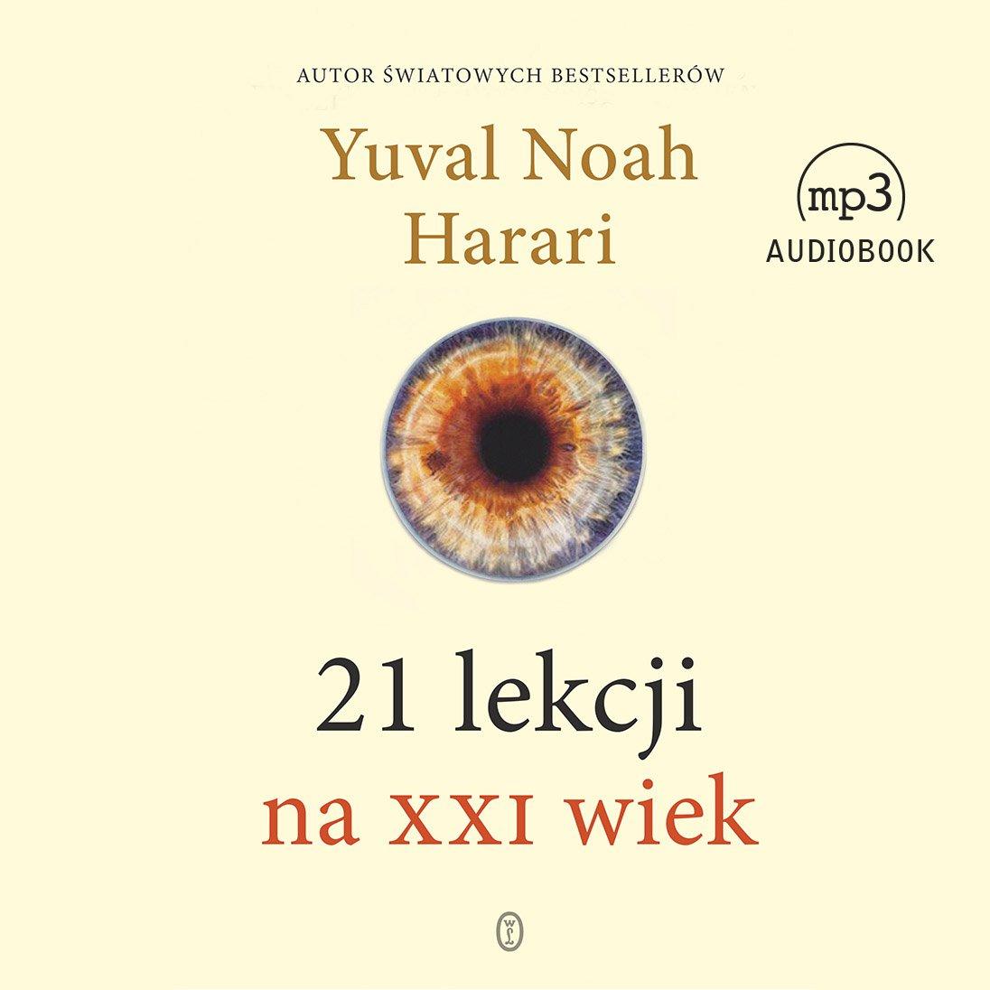 21 lekcji na XXI wiek - Audiobook (Książka audio MP3) do pobrania w całości w archiwum ZIP