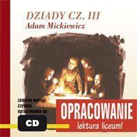 Dziady część III - opracowanie - Audiobook (Książka audio MP3) do pobrania w całości w archiwum ZIP