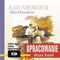 Nad Niemnem - opracowanie - Audiobook (Książka audio MP3) do pobrania w całości w archiwum ZIP