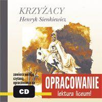 Krzyżacy - opracowanie - Audiobook (Książka audio MP3) do pobrania w całości w archiwum ZIP