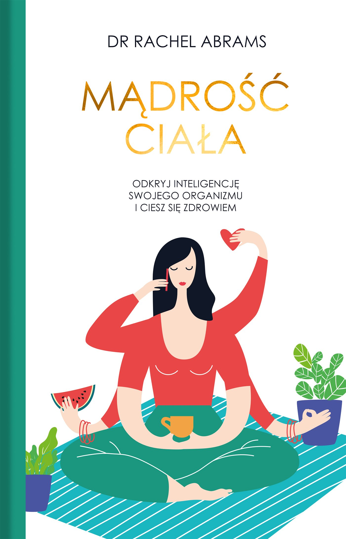 Mądrość ciała - Ebook (Książka na Kindle) do pobrania w formacie MOBI