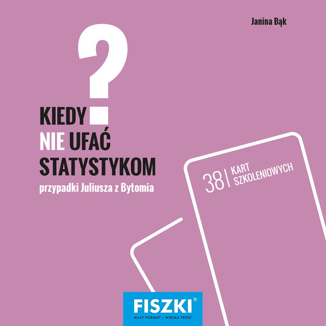 Kiedy nie ufać statystykom? - Ebook (Książka PDF) do pobrania w formacie PDF