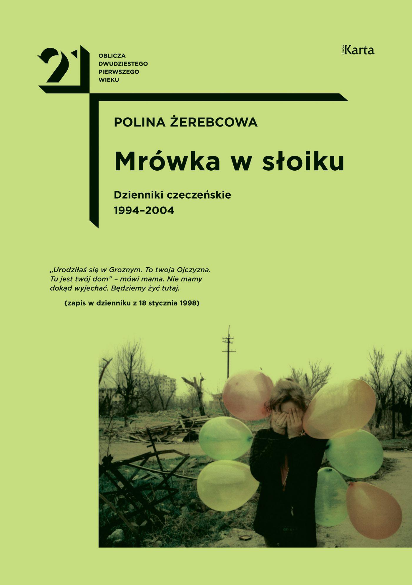 Mrówka w słoiku. Dzienniki czeczeńskie 1994-2004 - Ebook (Książka EPUB) do pobrania w formacie EPUB