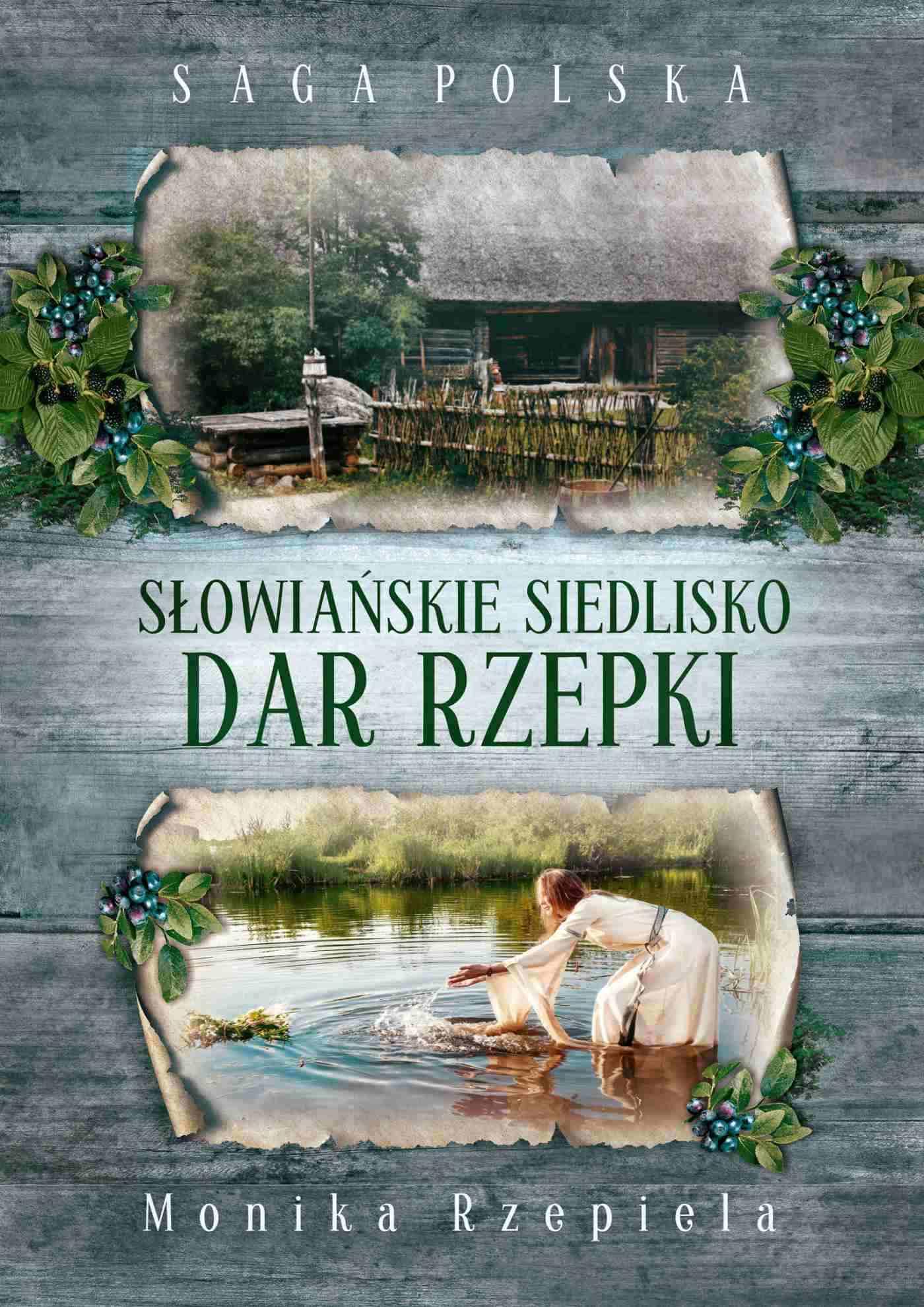 Słowiańskie siedlisko. Dar Rzepki - Ebook (Książka EPUB) do pobrania w formacie EPUB