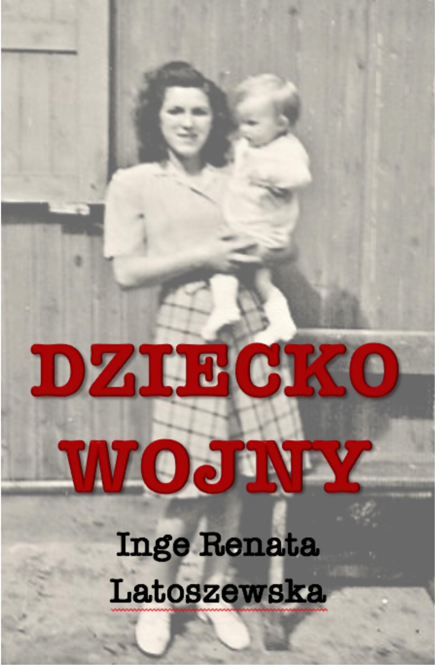 Dziecko wojny - Ebook (Książka na Kindle) do pobrania w formacie MOBI