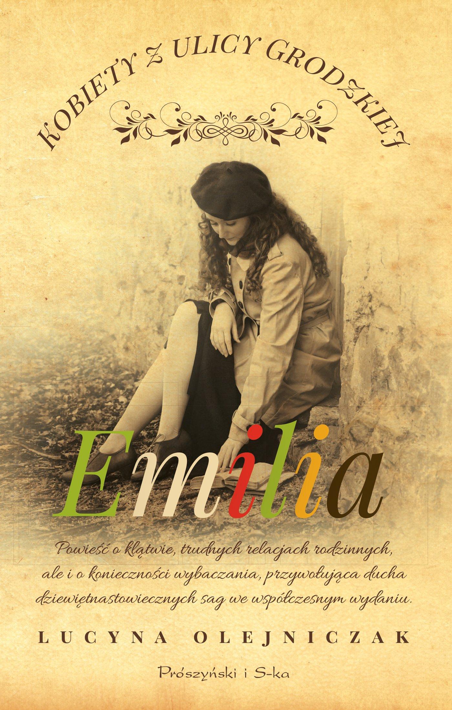 Kobiety z ulicy Grodzkiej. Emilia - Ebook (Książka na Kindle) do pobrania w formacie MOBI