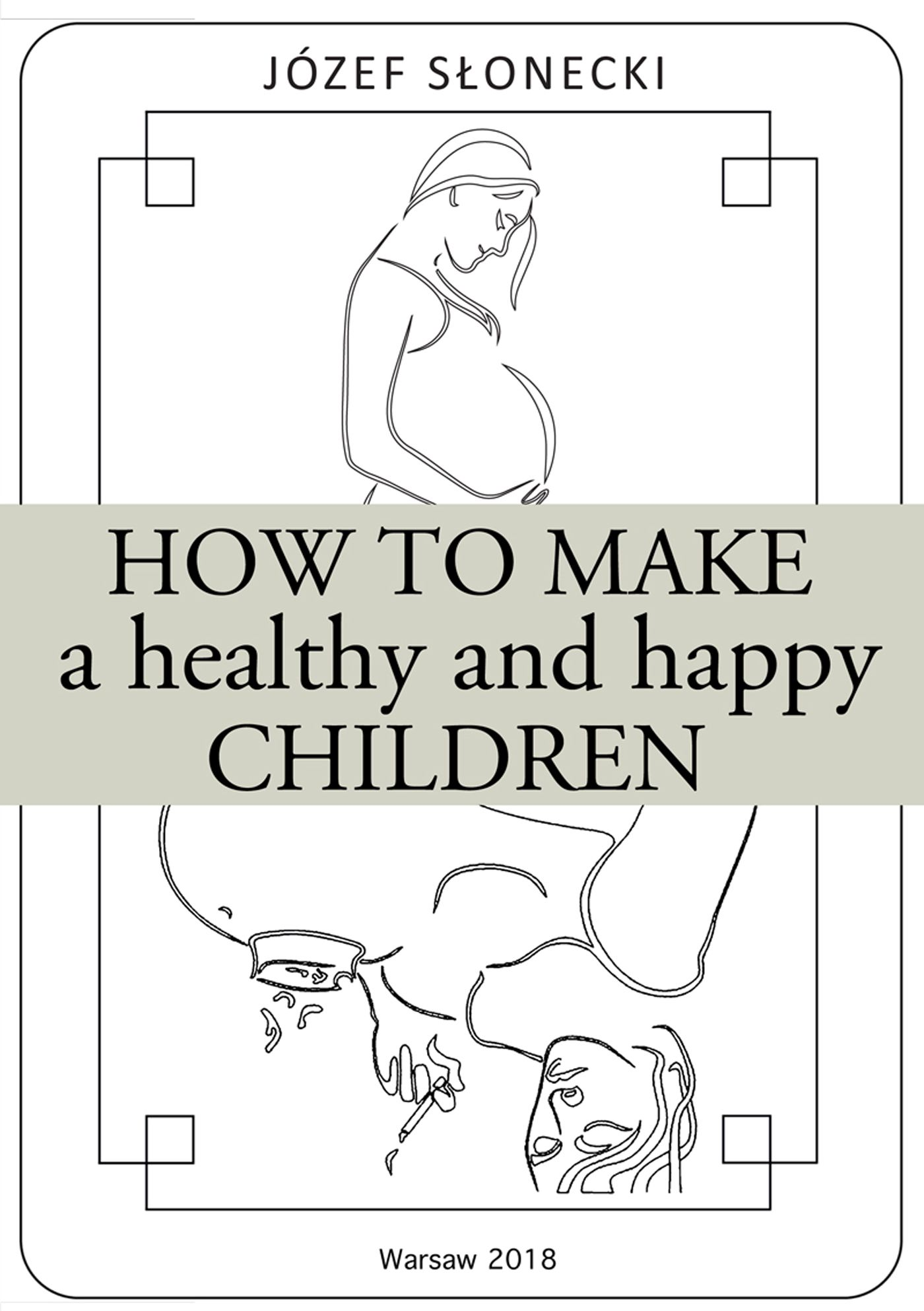 How to make a healthy and happy children - Ebook (Książka EPUB) do pobrania w formacie EPUB