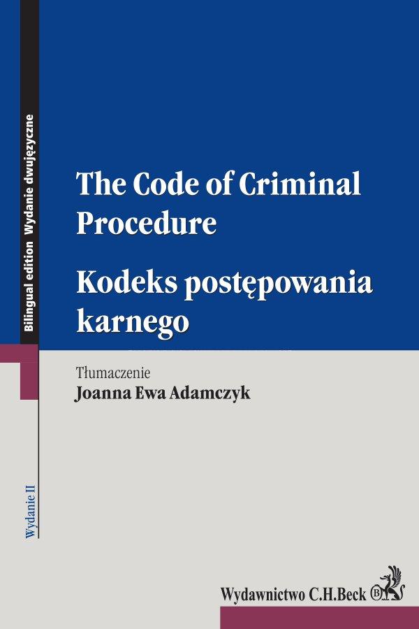 Kodeks postępowania karnego. The Code of Criminal Procedure. Wydanie 2 - Ebook (Książka EPUB) do pobrania w formacie EPUB
