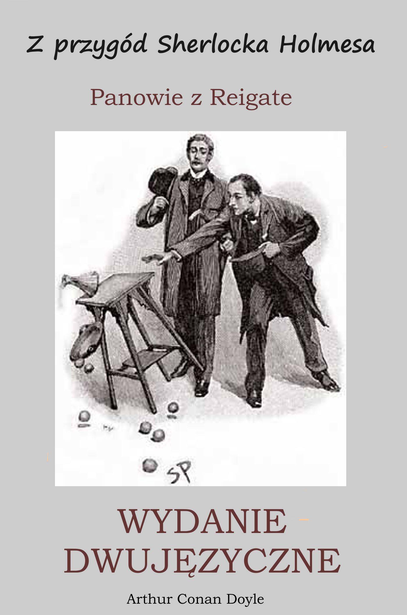 Z przygód Sherlocka Holmesa. Panowie z Reigate. Wydanie dwujęzyczne - Ebook (Książka PDF) do pobrania w formacie PDF