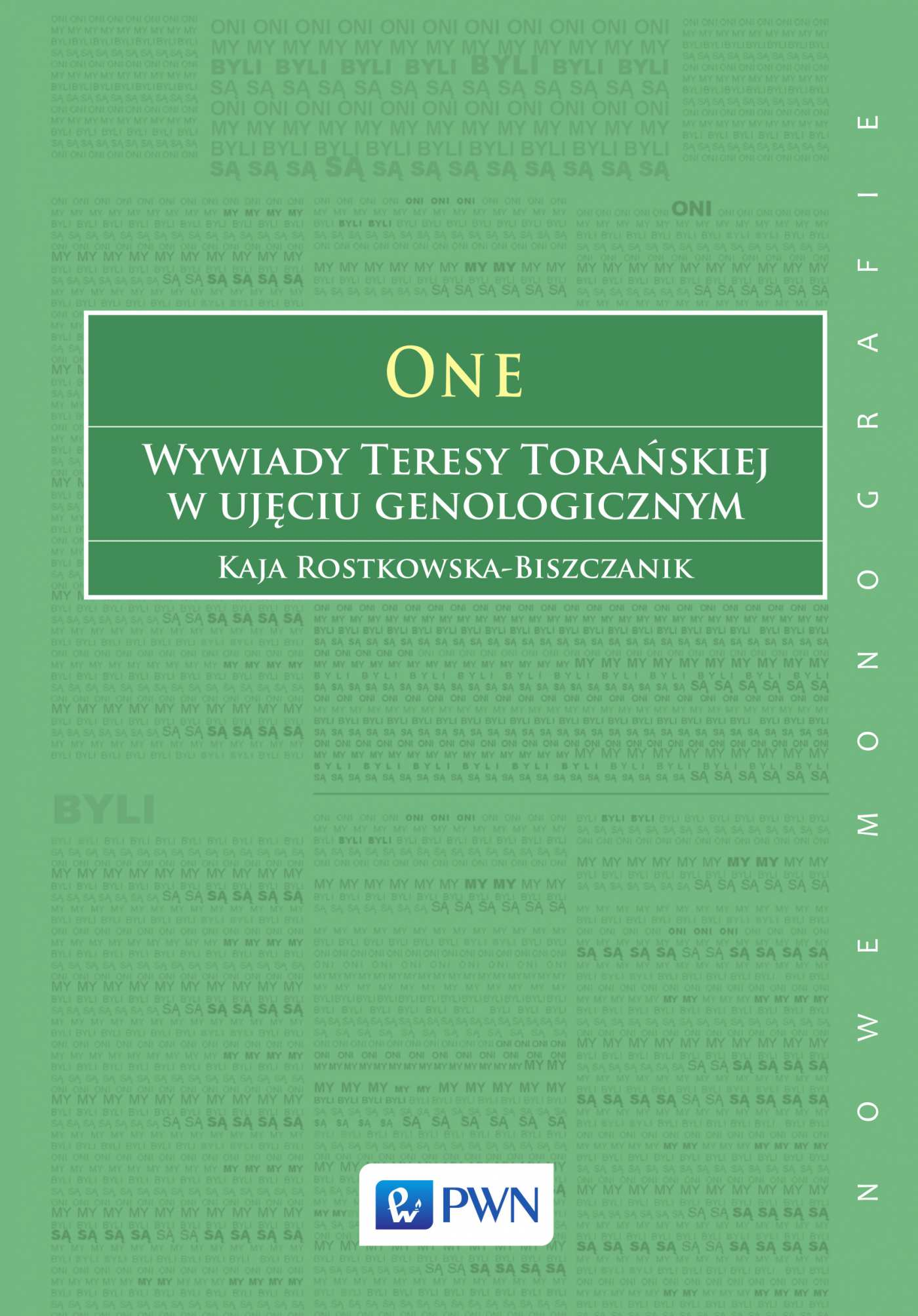 ONE. Wywiady Teresy Torańskiej w ujęciu genologoicznym - Ebook (Książka EPUB) do pobrania w formacie EPUB