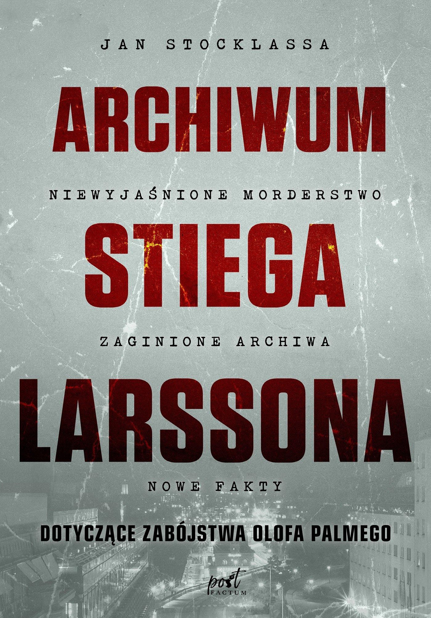 Archiwum Stiega Larssona - Ebook (Książka na Kindle) do pobrania w formacie MOBI