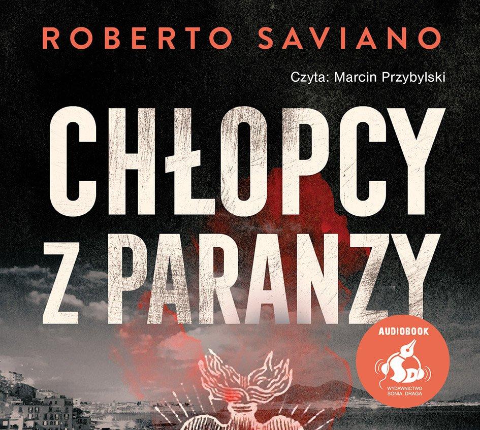 Chłopcy z Paranzy - Audiobook (Książka audio MP3) do pobrania w całości w archiwum ZIP