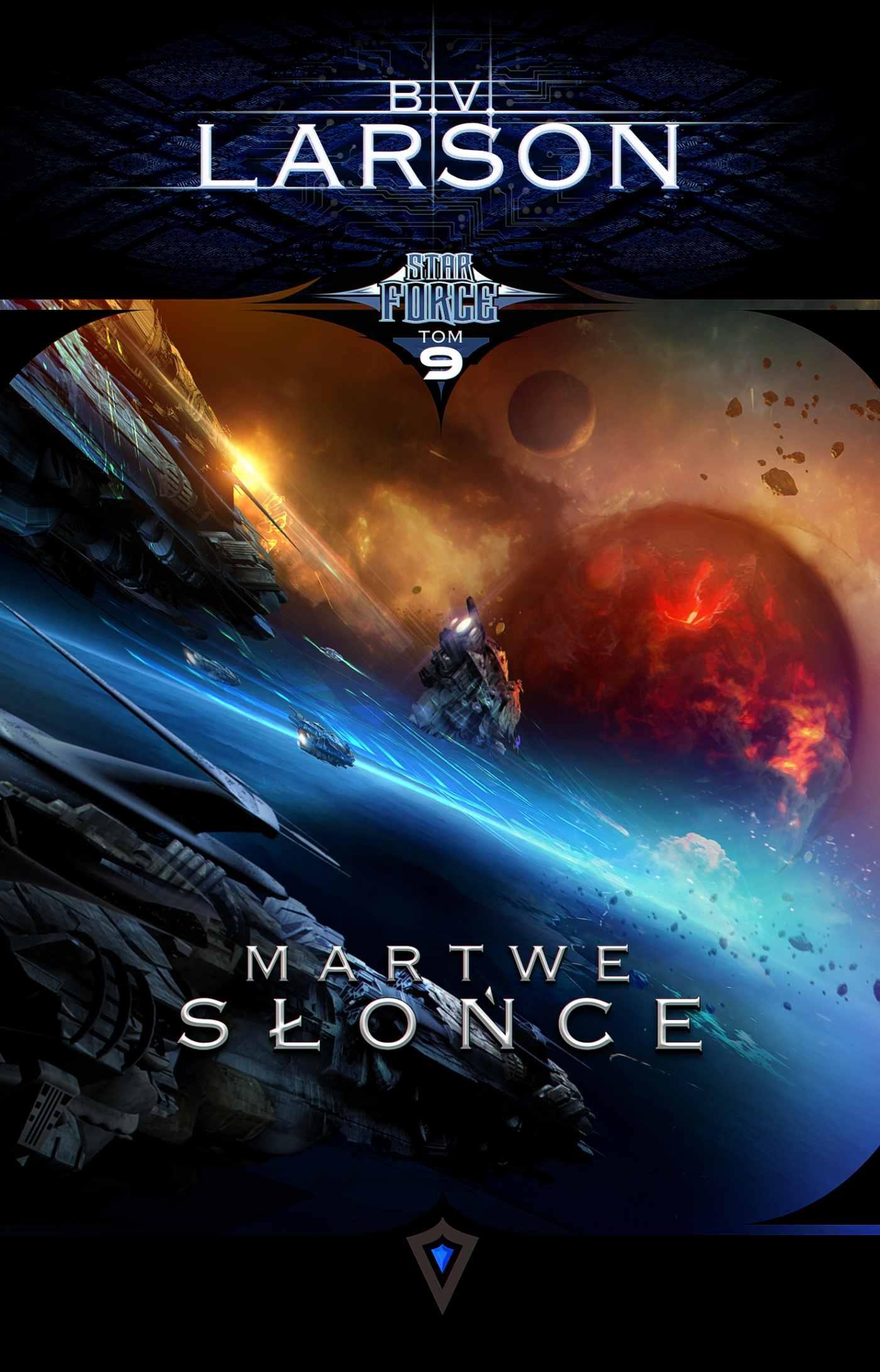 Star Force. Tom 9. Martwe Słońce - Ebook (Książka na Kindle) do pobrania w formacie MOBI
