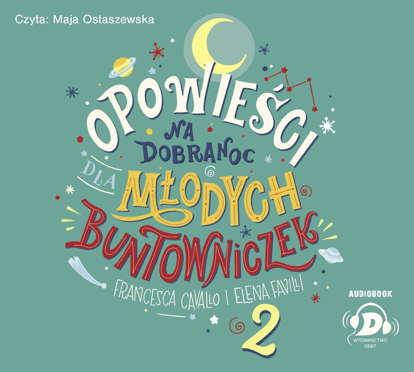 Opowieści na dobranoc dla młodych buntowniczek 2 - Audiobook (Książka audio MP3) do pobrania w całości w archiwum ZIP