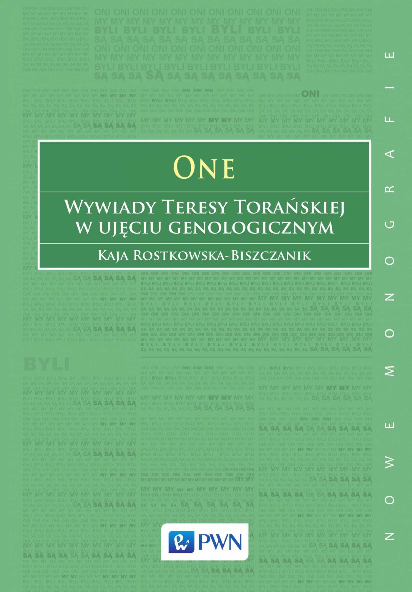 ONE. Wywiady Teresy Torańskiej w ujęciu genologoicznym - Ebook (Książka na Kindle) do pobrania w formacie MOBI