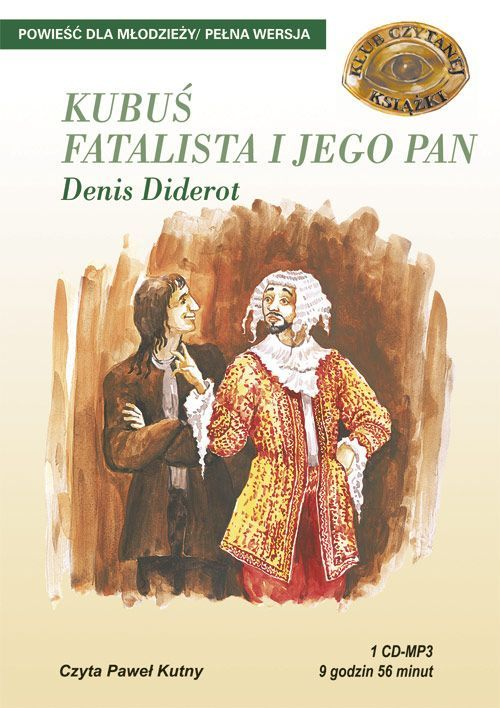 Kubuś Fatalista i jego Pan - Audiobook (Książka audio MP3) do pobrania w całości w archiwum ZIP