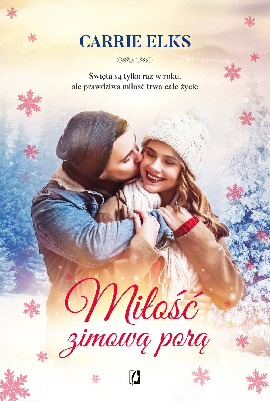 Miłość zimową porą - Ebook (Książka EPUB) do pobrania w formacie EPUB