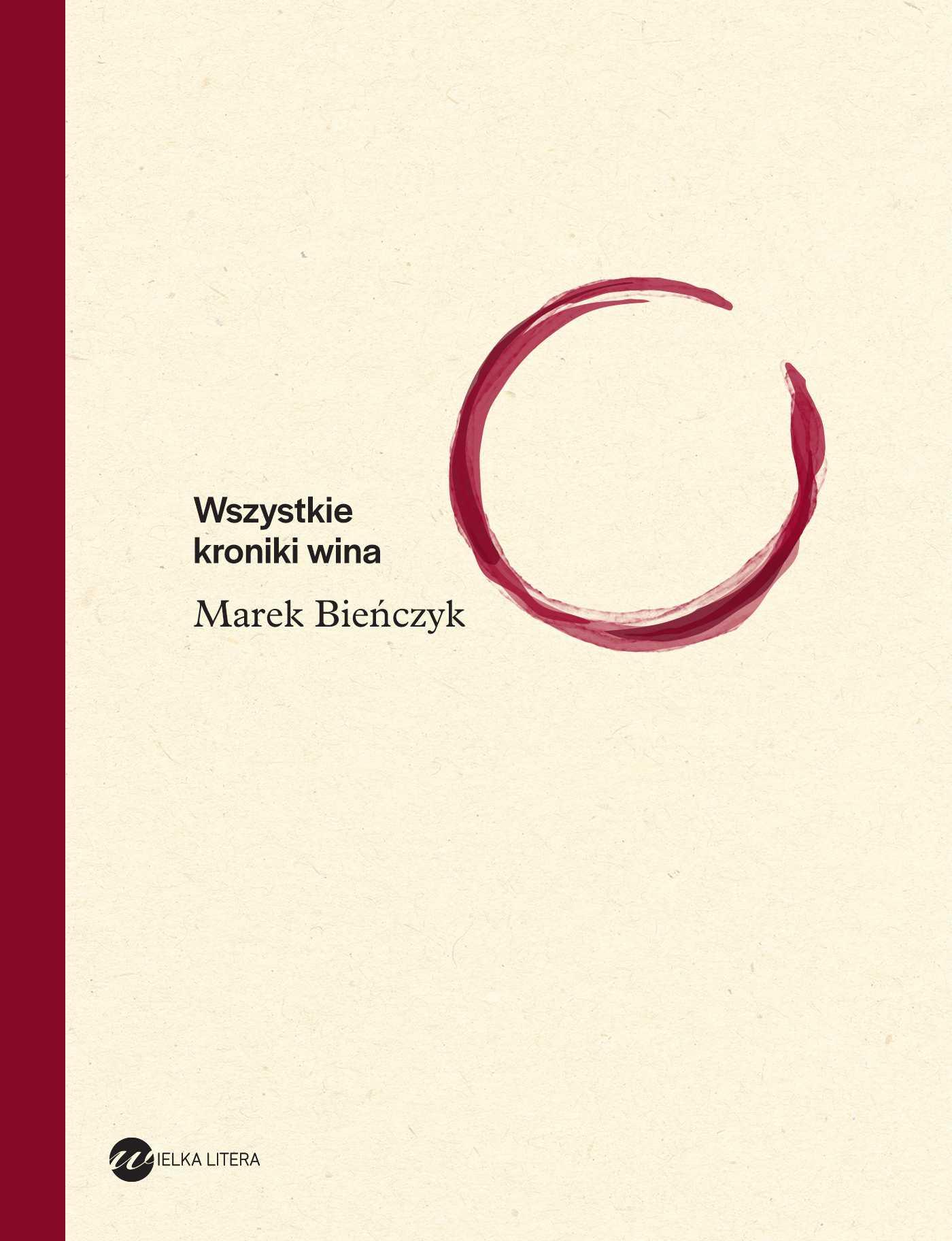 Wszystkie kroniki wina - Ebook (Książka na Kindle) do pobrania w formacie MOBI