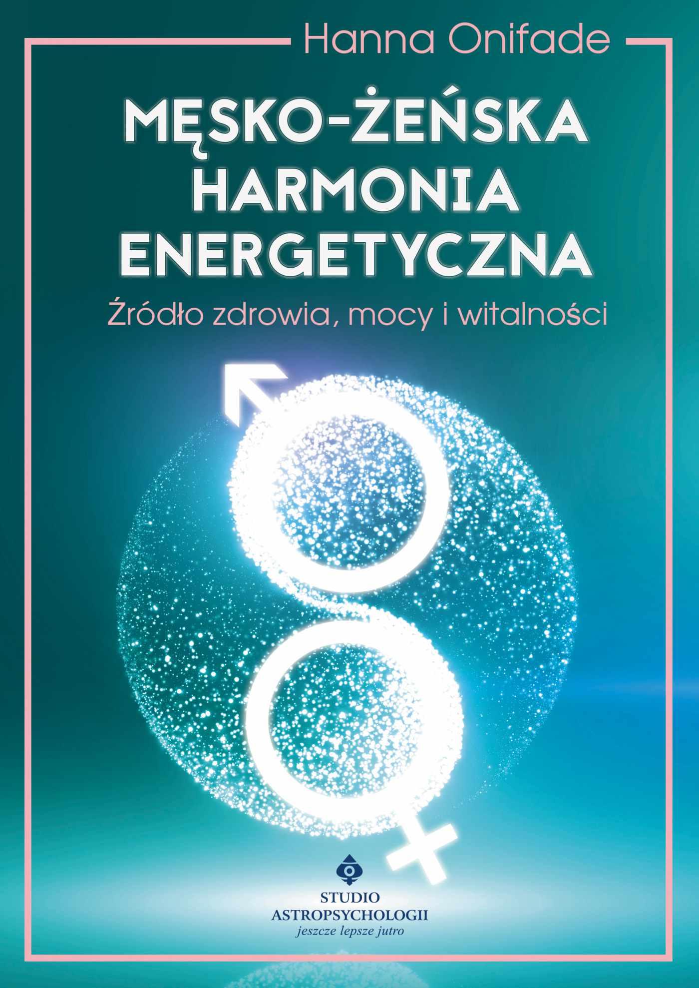 Męsko-żeńska harmonia energetyczna - Ebook (Książka EPUB) do pobrania w formacie EPUB