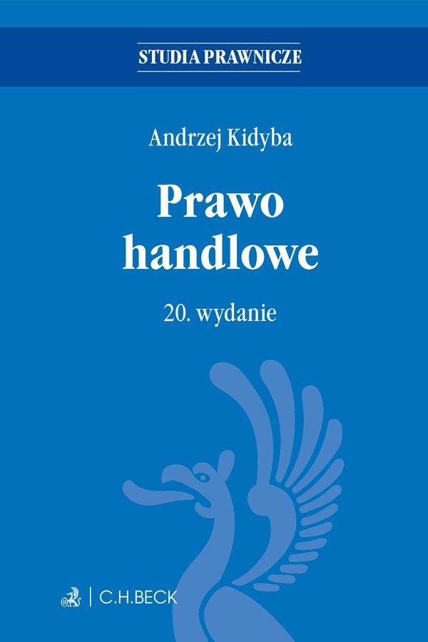 Prawo handlowe. Wydanie 20 - Ebook (Książka EPUB) do pobrania w formacie EPUB