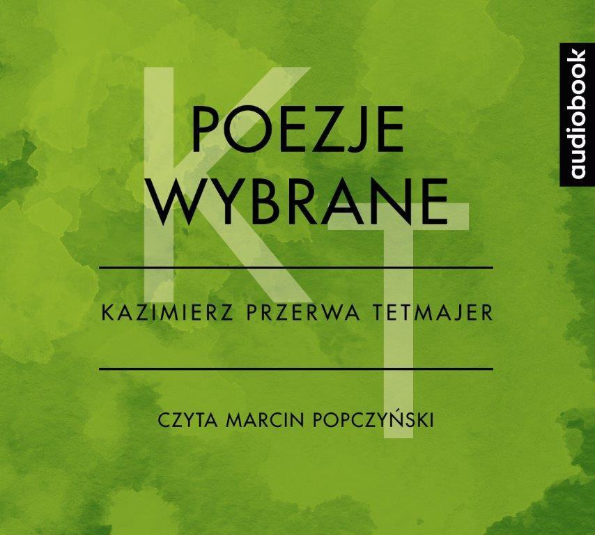 Poezje Wybrane Kazimierz Przerwa Tetmajer