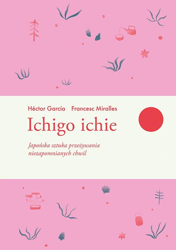 Ichigo ichie - Ebook (Książka na Kindle) do pobrania w formacie MOBI