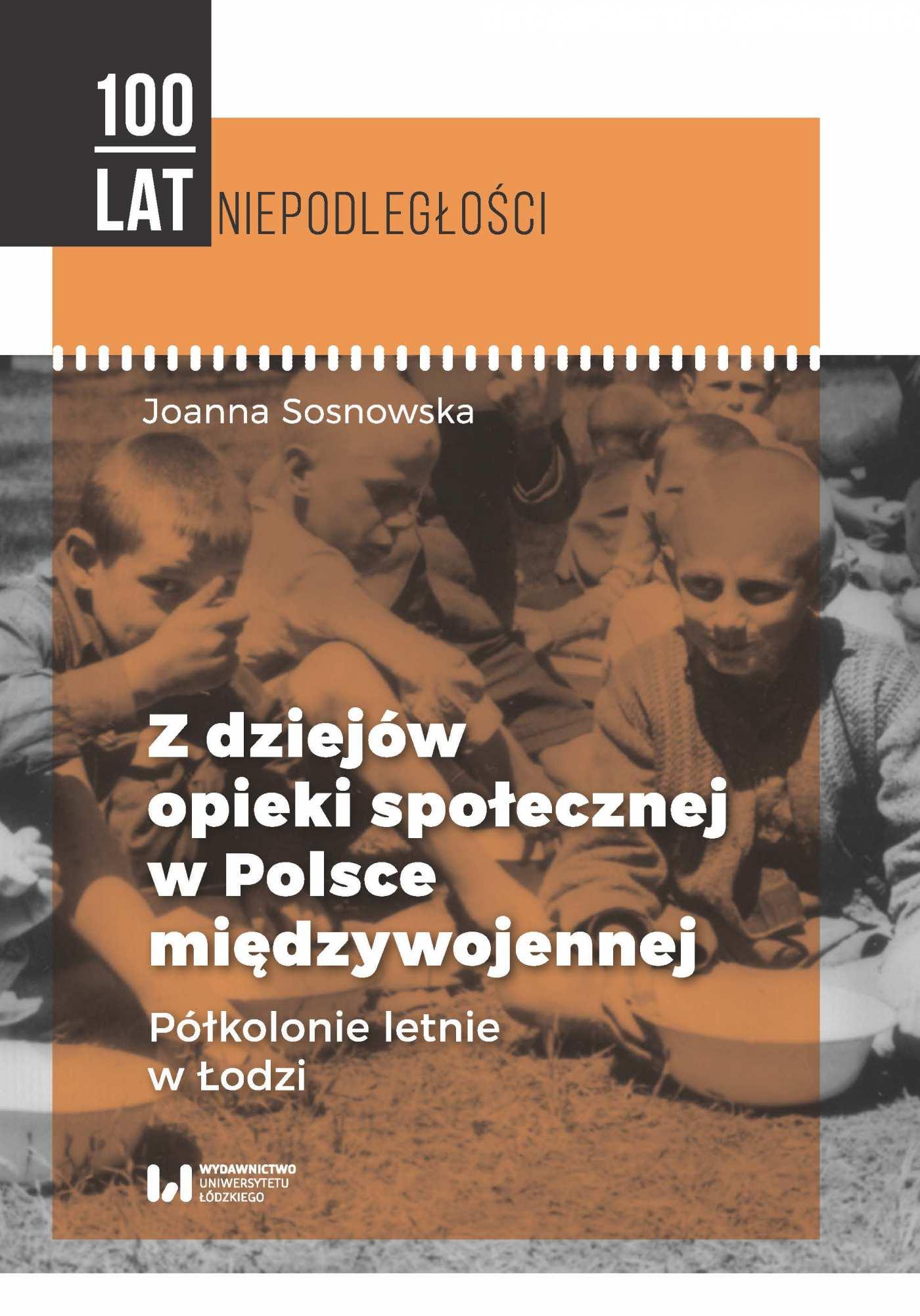 Z dziejów opieki społecznej w Polsce międzywojennej. Półkolonie letnie w Łodzi - Ebook (Książka PDF) do pobrania w formacie PDF
