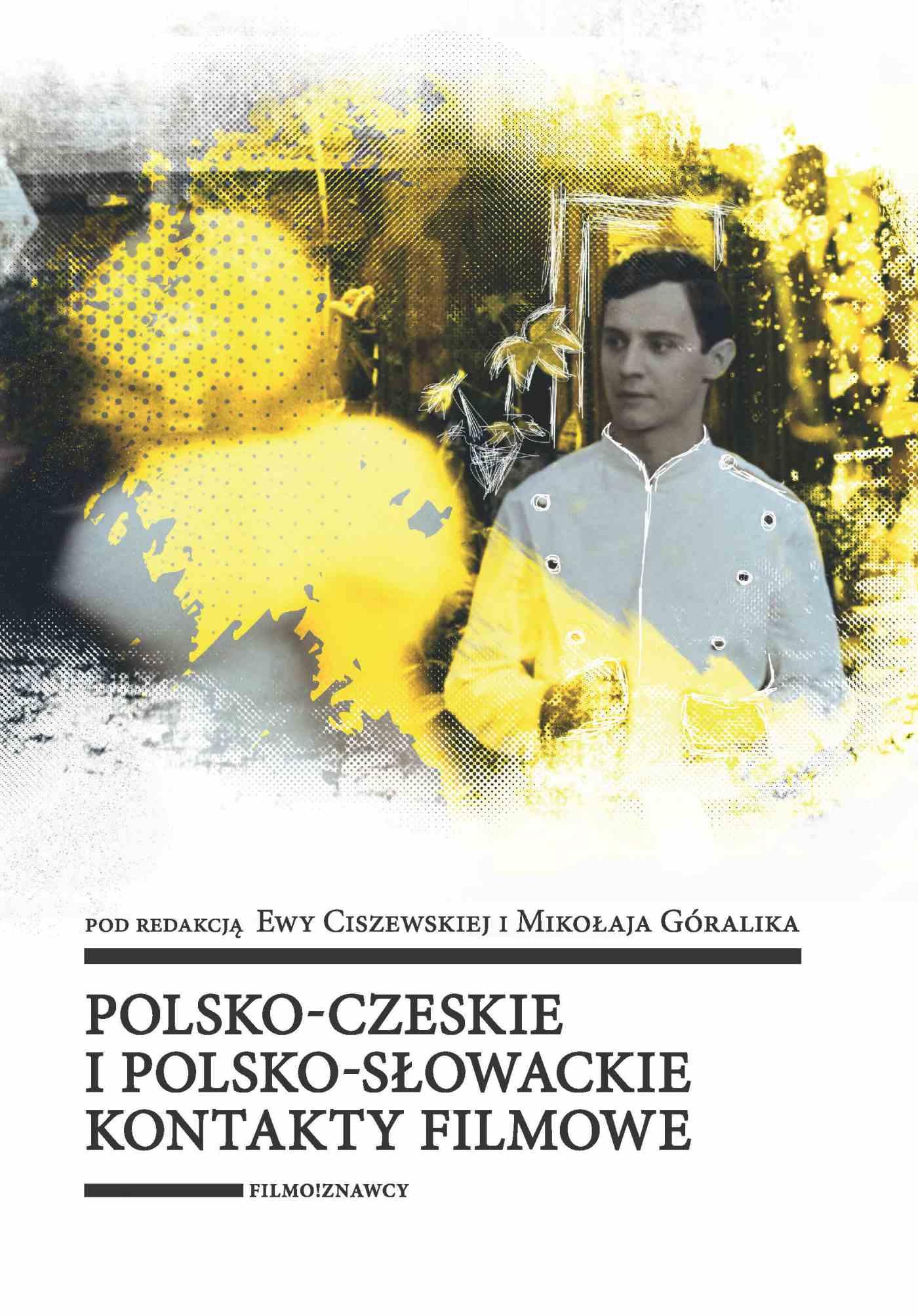 Polsko-czeskie i polsko-słowackie kontakty filmowe - Ebook (Książka PDF) do pobrania w formacie PDF