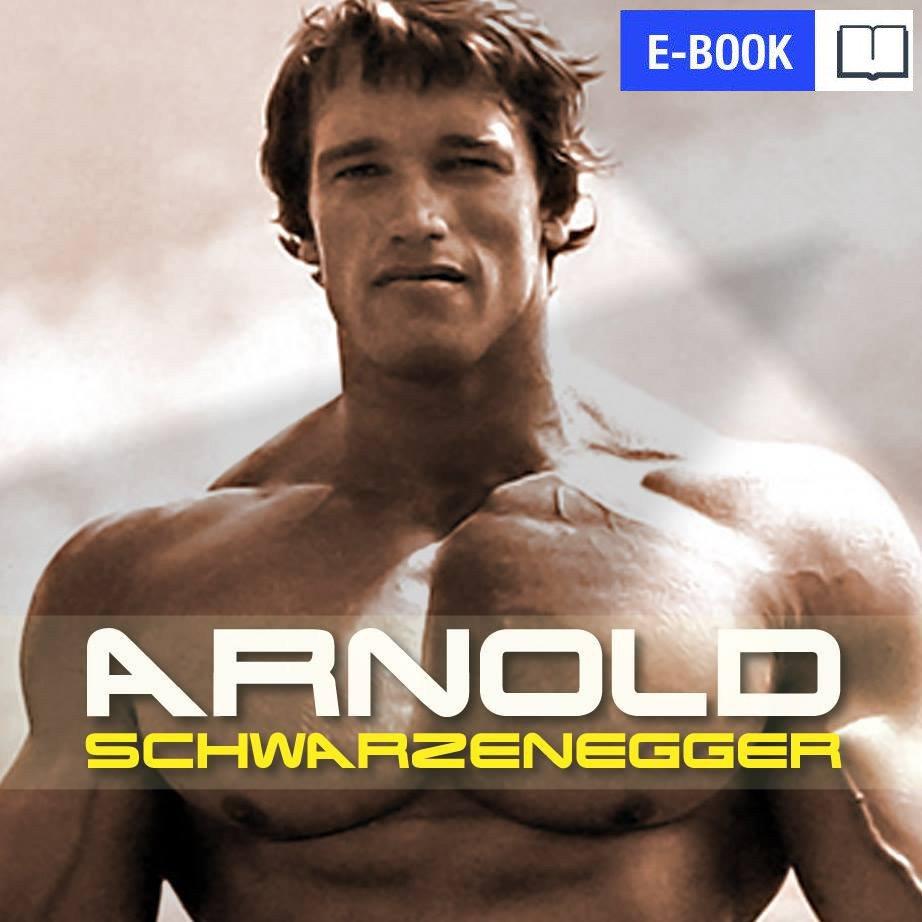 Arnold Schwarzenegger. Droga na szczyt - Ebook (Książka na Kindle) do pobrania w formacie MOBI