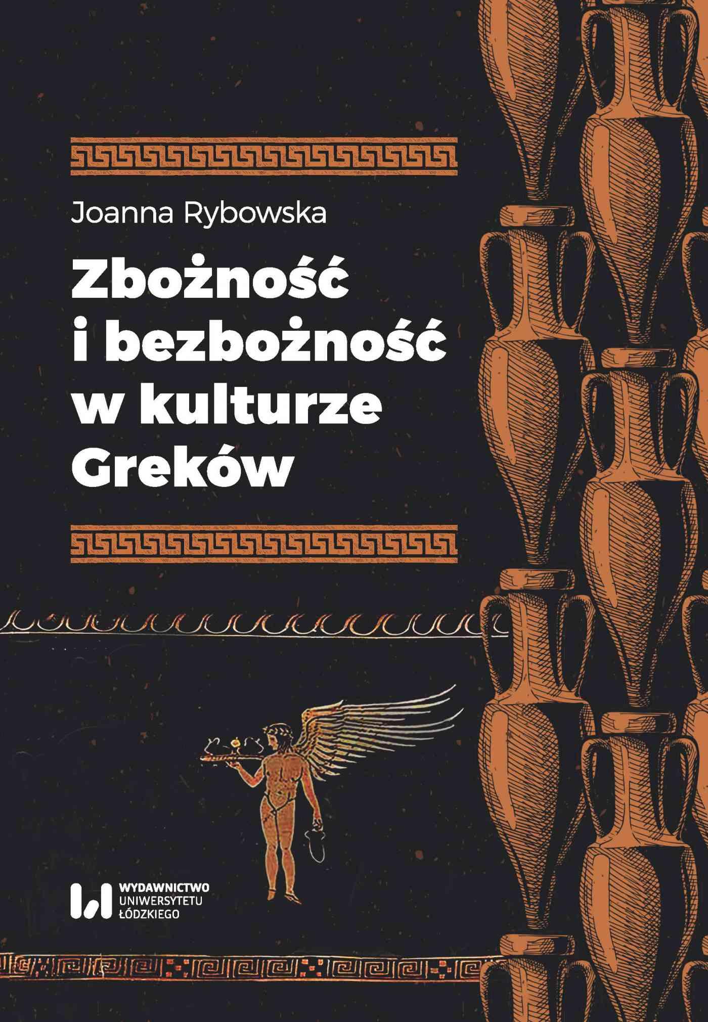 Zbożność i bezbożność w kulturze Greków - Ebook (Książka PDF) do pobrania w formacie PDF