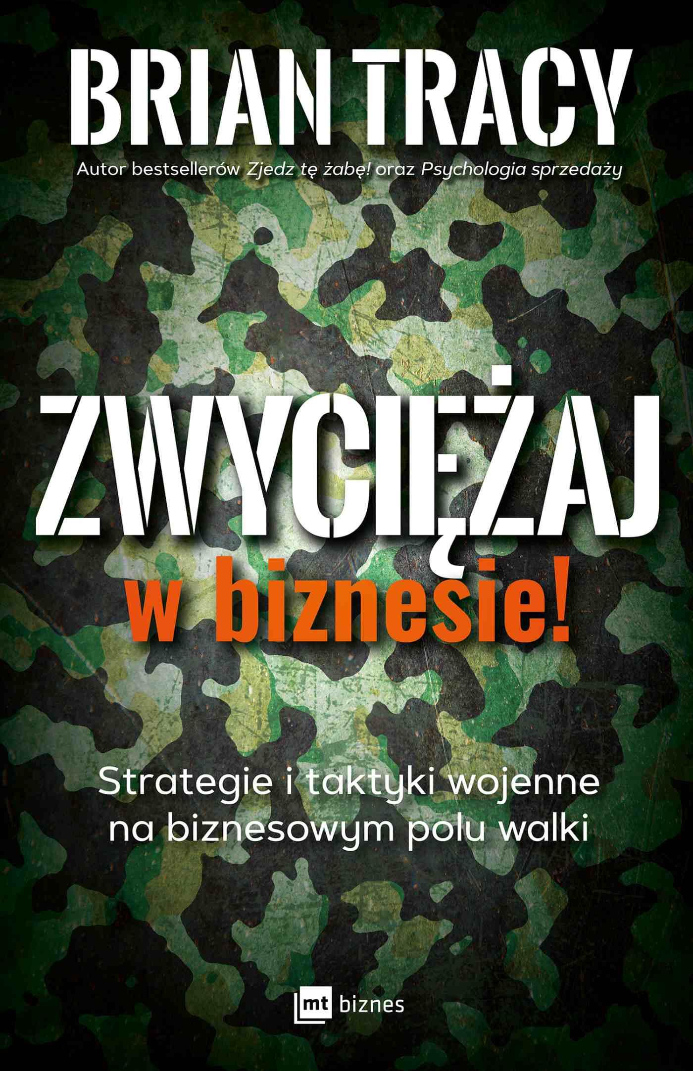 Zwyciężaj w biznesie! Strategie i taktyki wojenne na biznesowym polu walki - Audiobook (Książka audio MP3) do pobrania w całości w archiwum ZIP